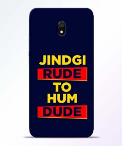 Zindagi Rude Redmi 8A Mobile Cover