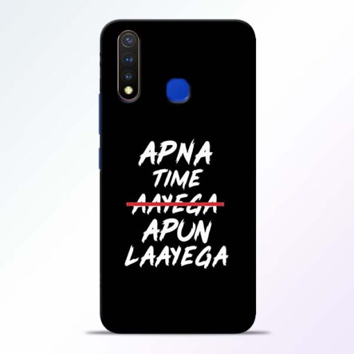 Apna Time Apun Vivo U20 Mobile Cover