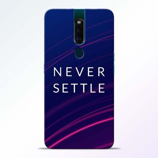 Blue Never Settle Oppo F11 Pro Mobile Cover