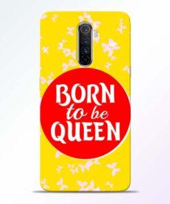 Born Queen Realme X2 Pro Mobile Cover