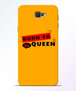 Born to Queen Samsung Galaxy J7 Prime Mobile Cover