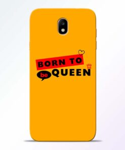 Born to Queen Samsung Galaxy J7 Pro Mobile Cover