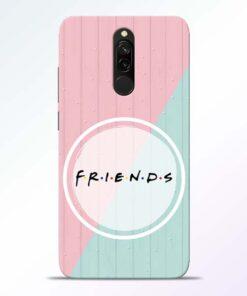 Friends Redmi 8 Mobile Cover