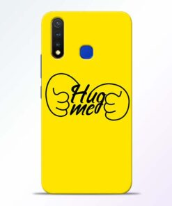 Hug Me Hand Vivo U20 Mobile Cover