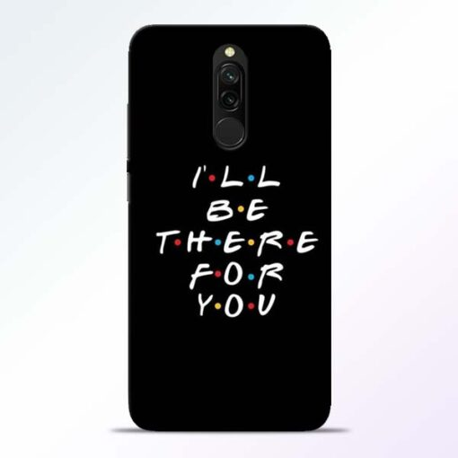 I Will Be There Redmi 8 Mobile Cover