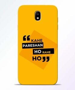 Kahe Pareshan Samsung Galaxy J7 Pro Mobile Cover
