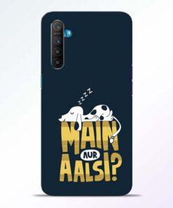 Main Aur Aalsi Realme XT Mobile Cover