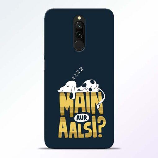 Main Aur Aalsi Redmi 8 Mobile Cover