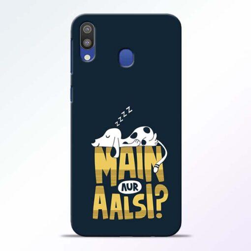 Main Aur Aalsi Samsung Galaxy M20 Mobile Cover