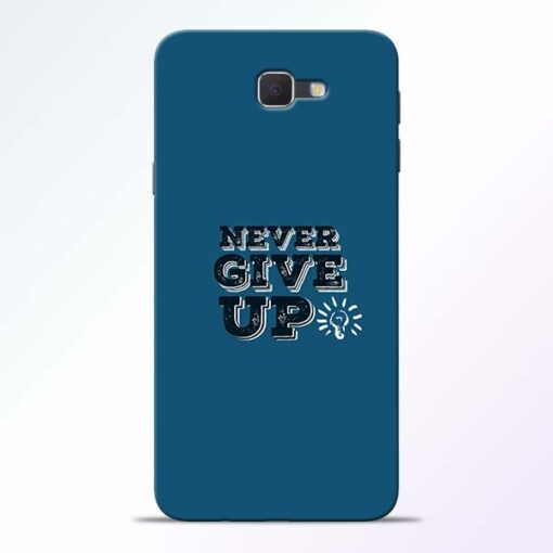 Never Give Up Samsung Galaxy J7 Prime Mobile Cover