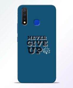 Never Give Up Vivo U20 Mobile Cover