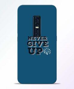 Never Give Up Vivo V17 Pro Mobile Cover