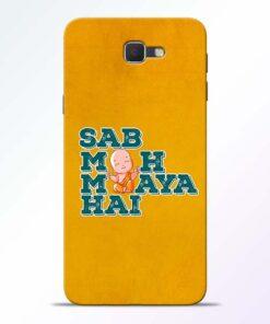 Sab Moh Maya Samsung Galaxy J7 Prime Mobile Cover