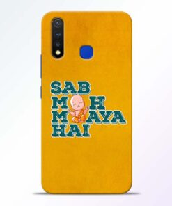 Sab Moh Maya Vivo U20 Mobile Cover