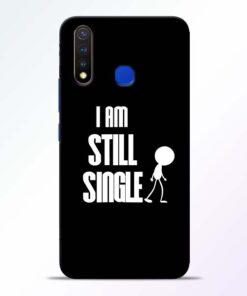 Still Single Vivo U20 Mobile Cover