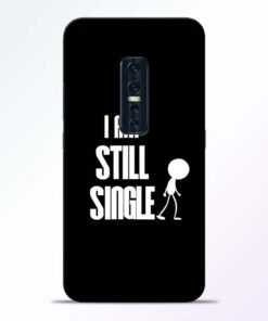 Still Single Vivo V17 Pro Mobile Cover