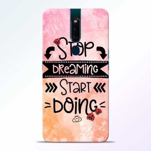 Stop Dreaming Oppo F11 Pro Mobile Cover