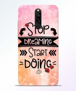 Stop Dreaming Redmi 8 Mobile Cover