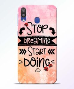 Stop Dreaming Samsung Galaxy M20 Mobile Cover