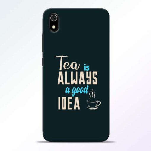 Tea Always Redmi 7A Mobile Cover