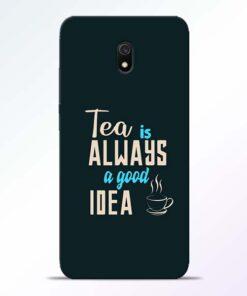 Tea Always Redmi 8A Mobile Cover