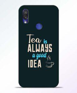 Tea Always Redmi Note 7 Pro Mobile Cover