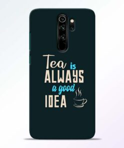 Tea Always Redmi Note 8 Pro Mobile Cover