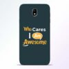 Who Cares Samsung Galaxy J7 Pro Mobile Cover