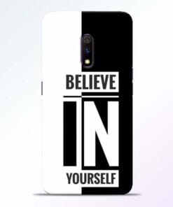 Believe Yourself Realme X Mobile Cover