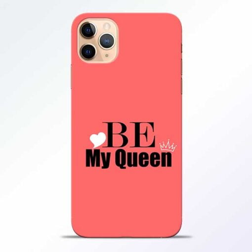 My Queen iPhone 11 Pro Mobile Cover