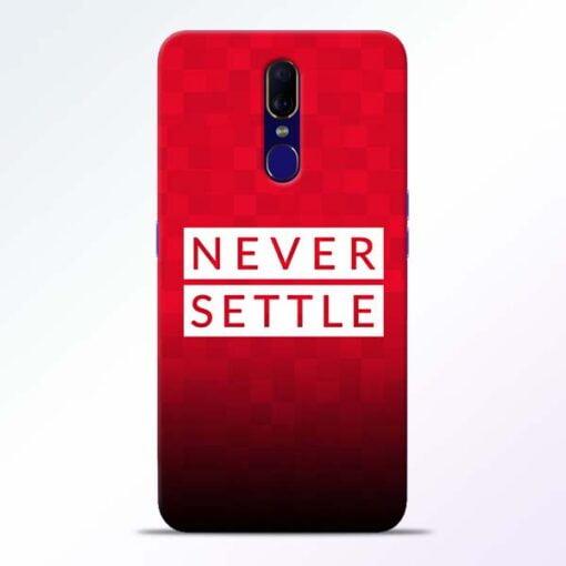 Never Settle Oppo F11 Mobile Cover