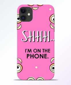 Shhh Phone iPhone 11 Mobile Cover