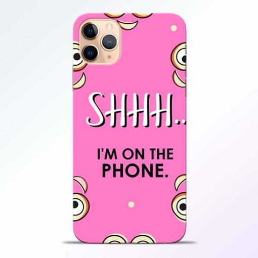 Shhh Phone iPhone 11 Pro Mobile Cover