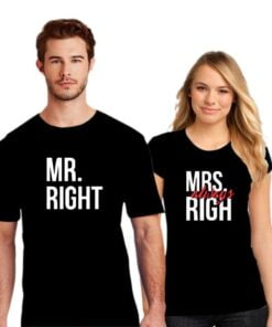 Always Right  Couple T shirt