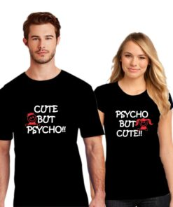 Cute and Psycho Couple T shirt