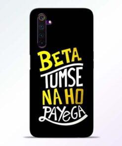 Beta Tumse Na Realme 6 Pro Mobile Cover