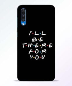 I Will Be There Samsung Galaxy A50 Mobile Cover