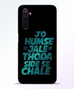 Jo Humse Jale Realme 6 Mobile Cover