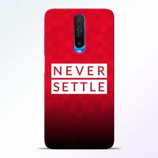 Never Settle Poco X2 Mobile Cover