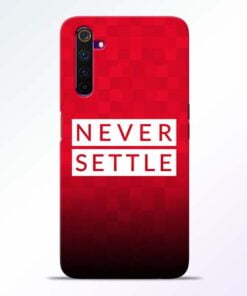 Never Settle Realme 6 Pro Mobile Cover