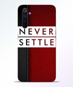 Red Never Settle Realme 6 Mobile Cover