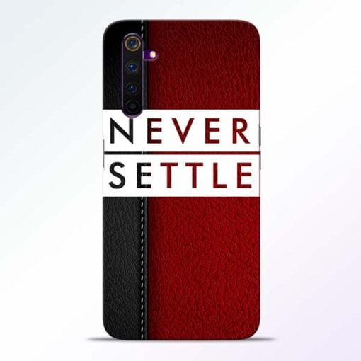 Red Never Settle Realme 6 Pro Mobile Cover