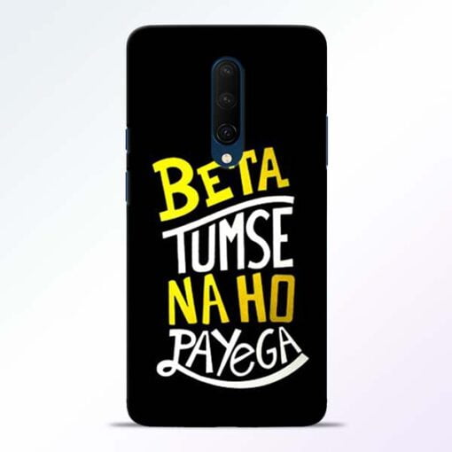 Beta Tumse Na OnePlus 7T Pro Mobile Cover
