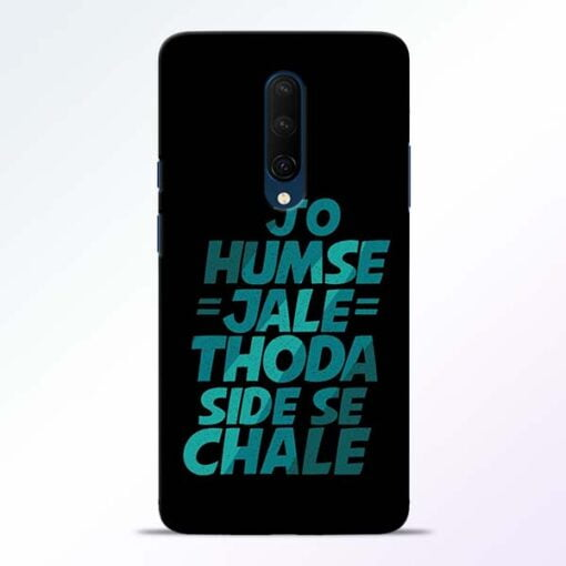 Jo Humse Jale OnePlus 7T Pro Mobile Cover