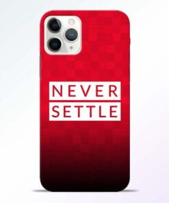 Never Settle iPhone 11 Pro Max Mobile Cover