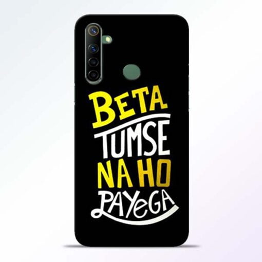 Beta Tumse Na Realme 6i Mobile Cover - CoversGap