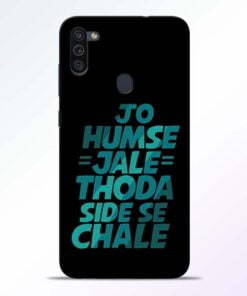 Jo Humse Jale Samsung M11 Mobile Cover - CoversGap