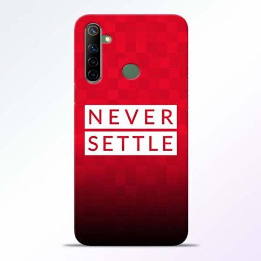 Never Settle Realme 6i Mobile Cover - CoversGap