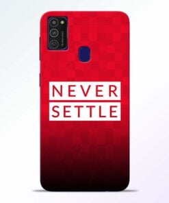 Never Settle Samsung M21 Mobile Cover