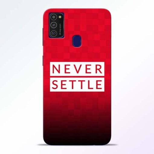 Never Settle Samsung M21 Mobile Cover